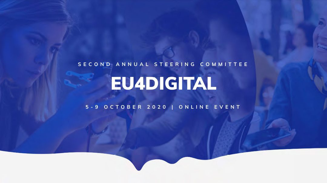 EU4DIGITAL INITIATIVE STEERING COMMITTEE WEEK: BRIDGING DISTANCES THROUGH DIGITAL CONNECTIONS